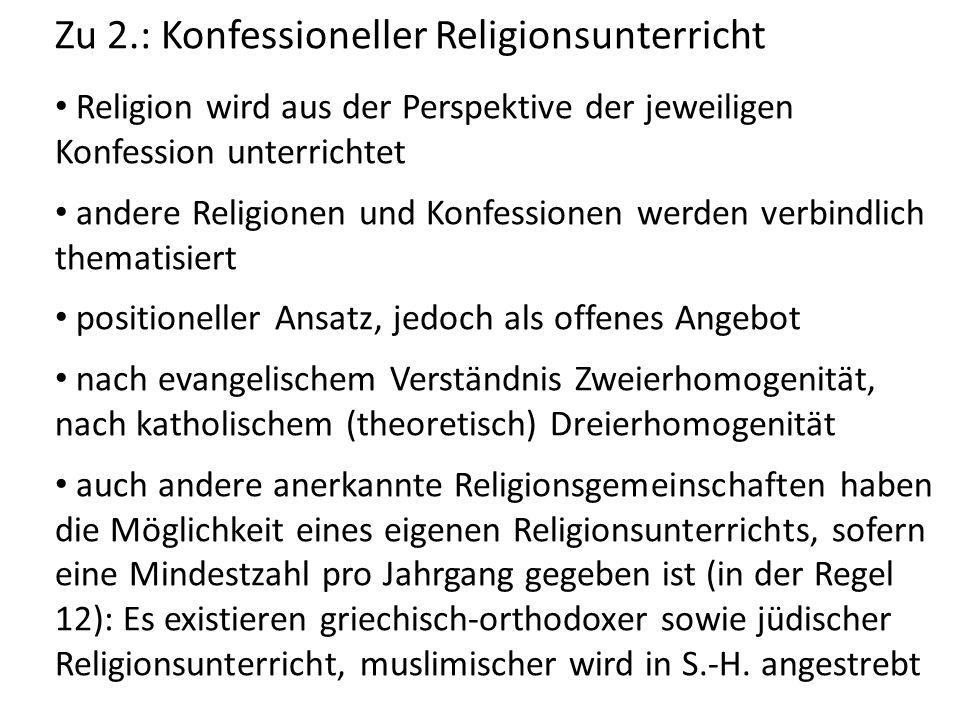 Zu 2.: Konfessioneller Religionsunterricht