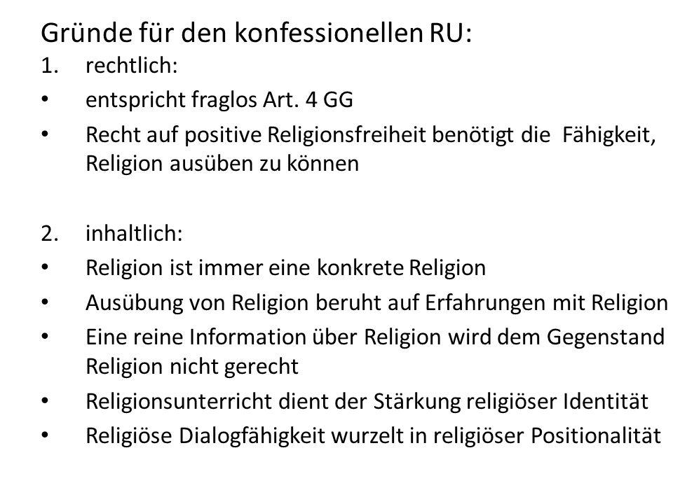 Gründe für den konfessionellen RU: