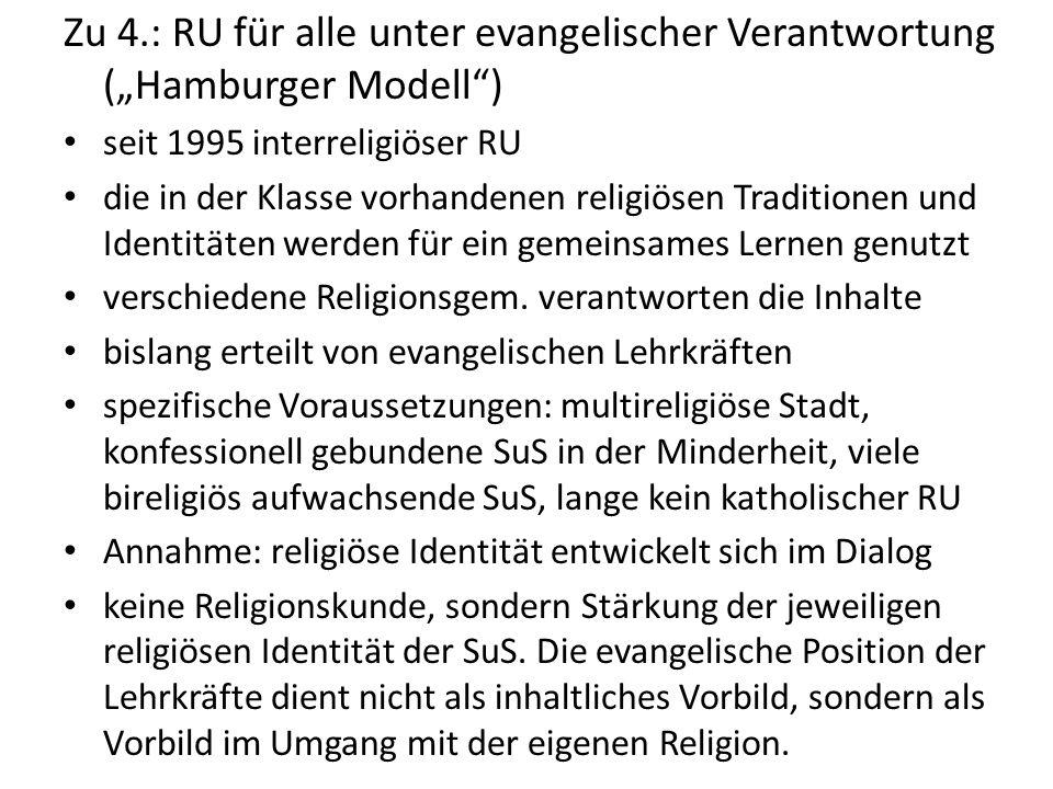 """Zu 4.: RU für alle unter evangelischer Verantwortung (""""Hamburger Modell )"""