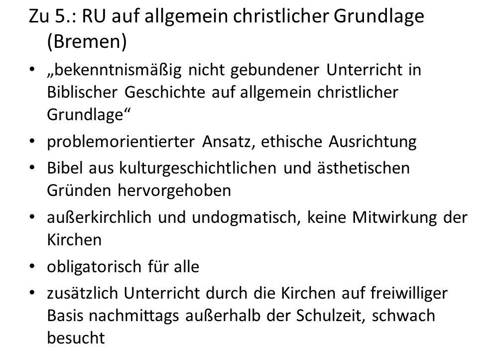 Zu 5.: RU auf allgemein christlicher Grundlage (Bremen)