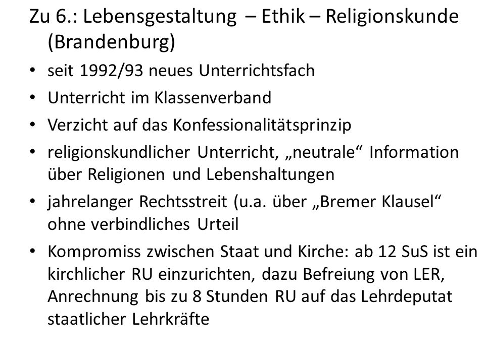 Zu 6.: Lebensgestaltung – Ethik – Religionskunde (Brandenburg)