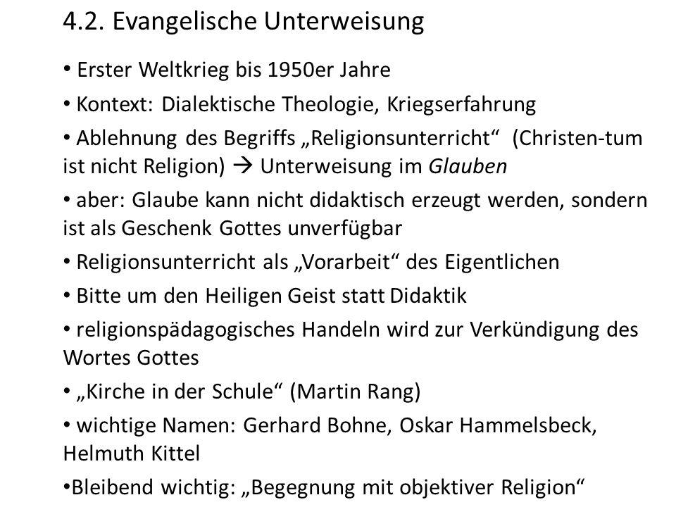 4.2. Evangelische Unterweisung