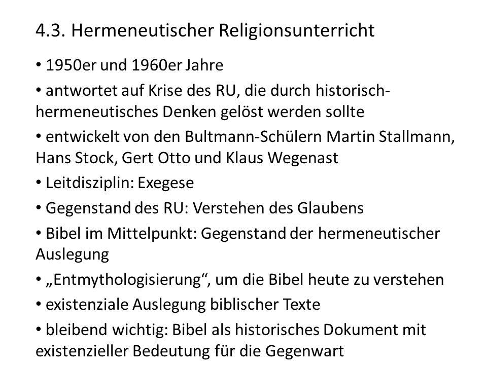 4.3. Hermeneutischer Religionsunterricht