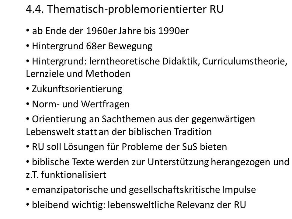 4.4. Thematisch-problemorientierter RU