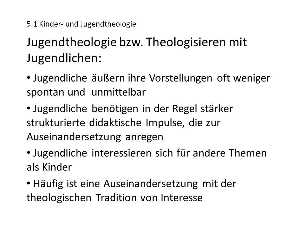 Jugendtheologie bzw. Theologisieren mit Jugendlichen: