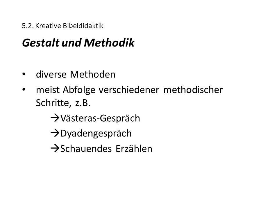 Gestalt und Methodik diverse Methoden