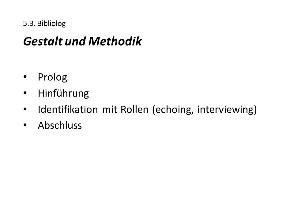 Gestalt und Methodik Prolog Hinführung