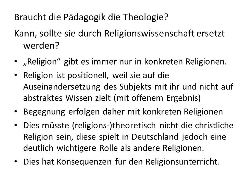 Braucht die Pädagogik die Theologie