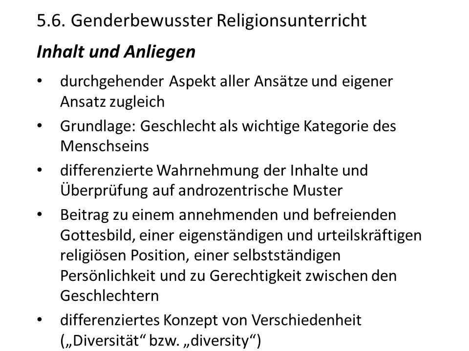 5.6. Genderbewusster Religionsunterricht Inhalt und Anliegen