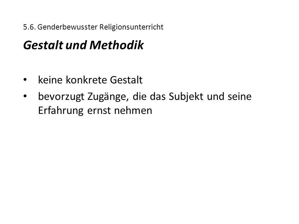 Gestalt und Methodik keine konkrete Gestalt