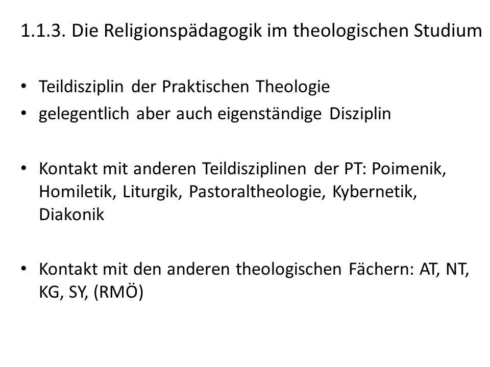 1.1.3. Die Religionspädagogik im theologischen Studium