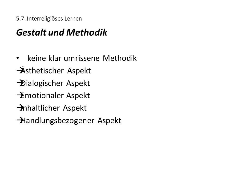 Gestalt und Methodik keine klar umrissene Methodik Ästhetischer Aspekt