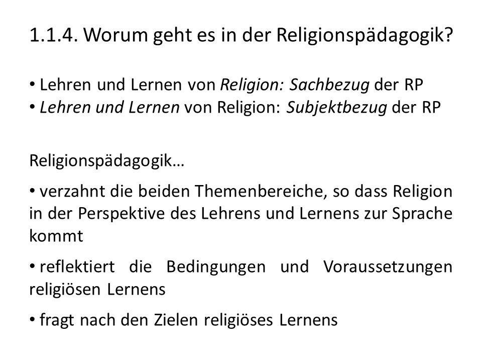 1.1.4. Worum geht es in der Religionspädagogik