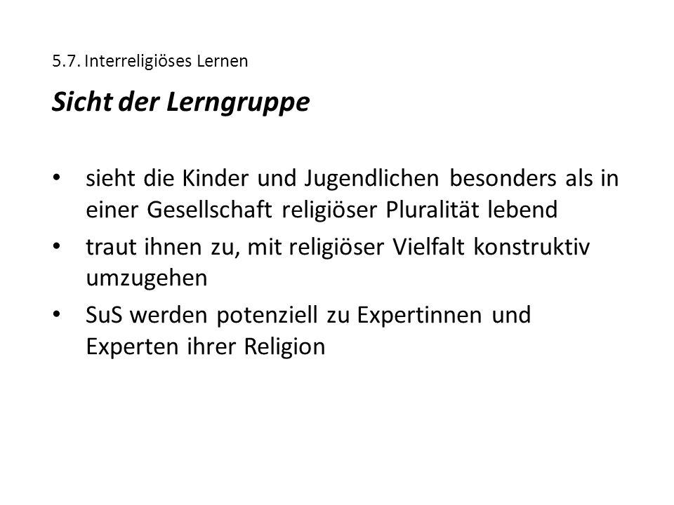 5.7. Interreligiöses Lernen