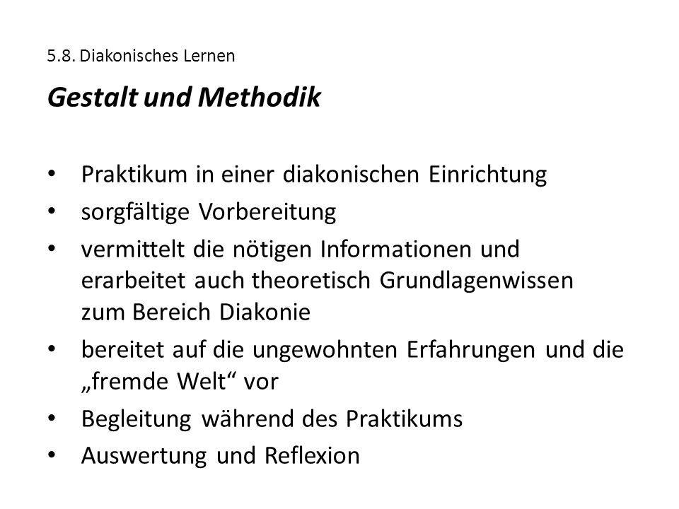Gestalt und Methodik Praktikum in einer diakonischen Einrichtung