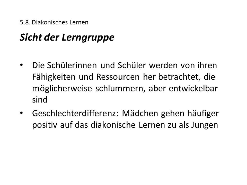 5.8. Diakonisches Lernen Sicht der Lerngruppe.