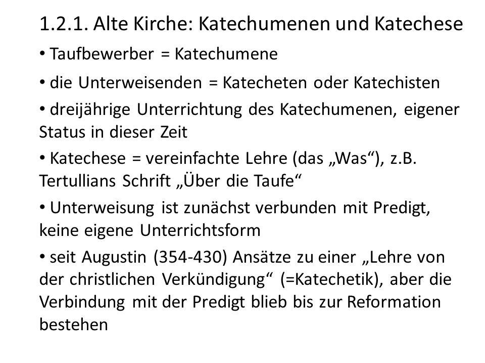 1.2.1. Alte Kirche: Katechumenen und Katechese
