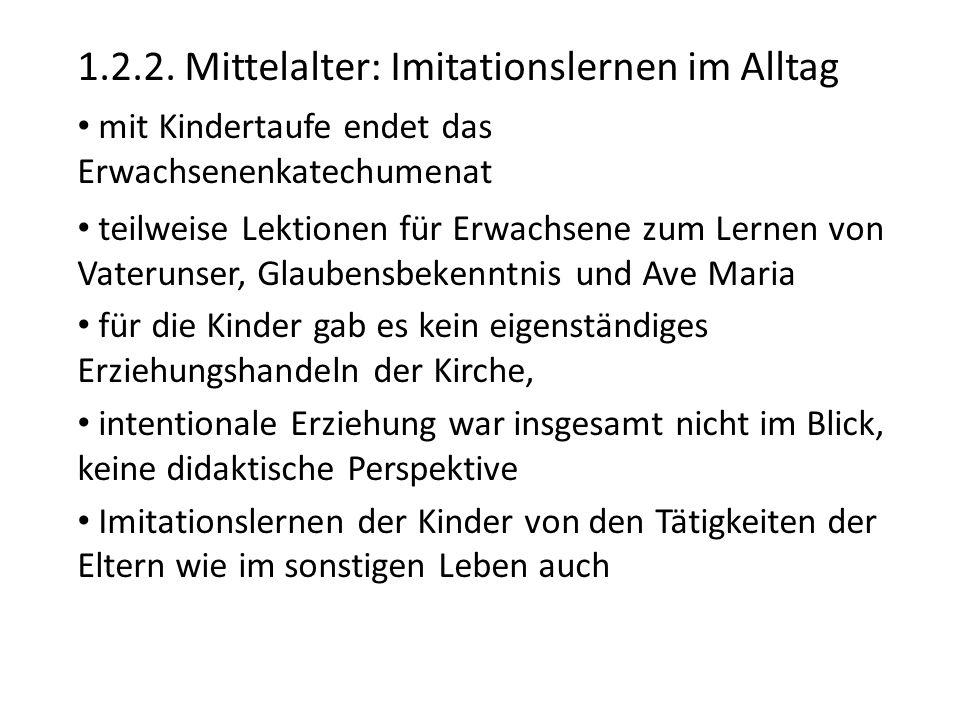 1.2.2. Mittelalter: Imitationslernen im Alltag