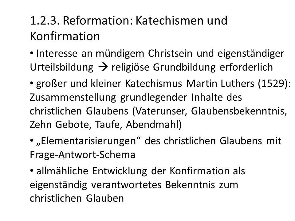 1.2.3. Reformation: Katechismen und Konfirmation