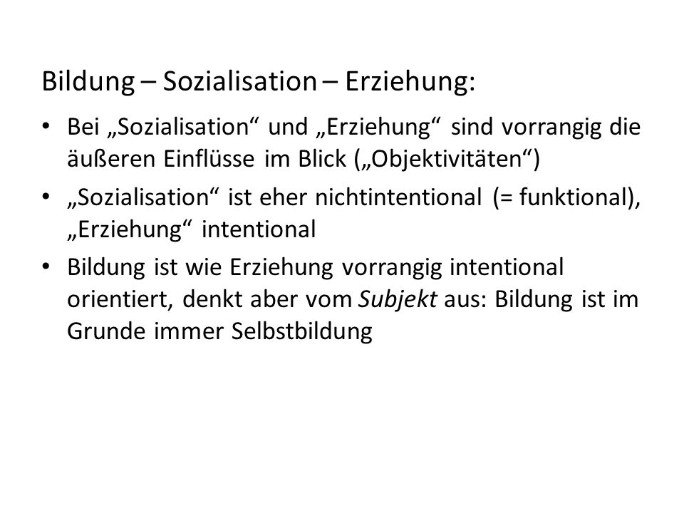 Bildung – Sozialisation – Erziehung: