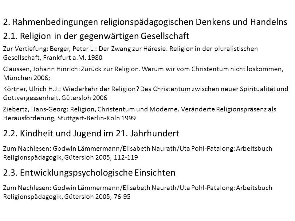2. Rahmenbedingungen religionspädagogischen Denkens und Handelns