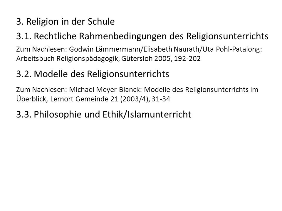 3.1. Rechtliche Rahmenbedingungen des Religionsunterrichts