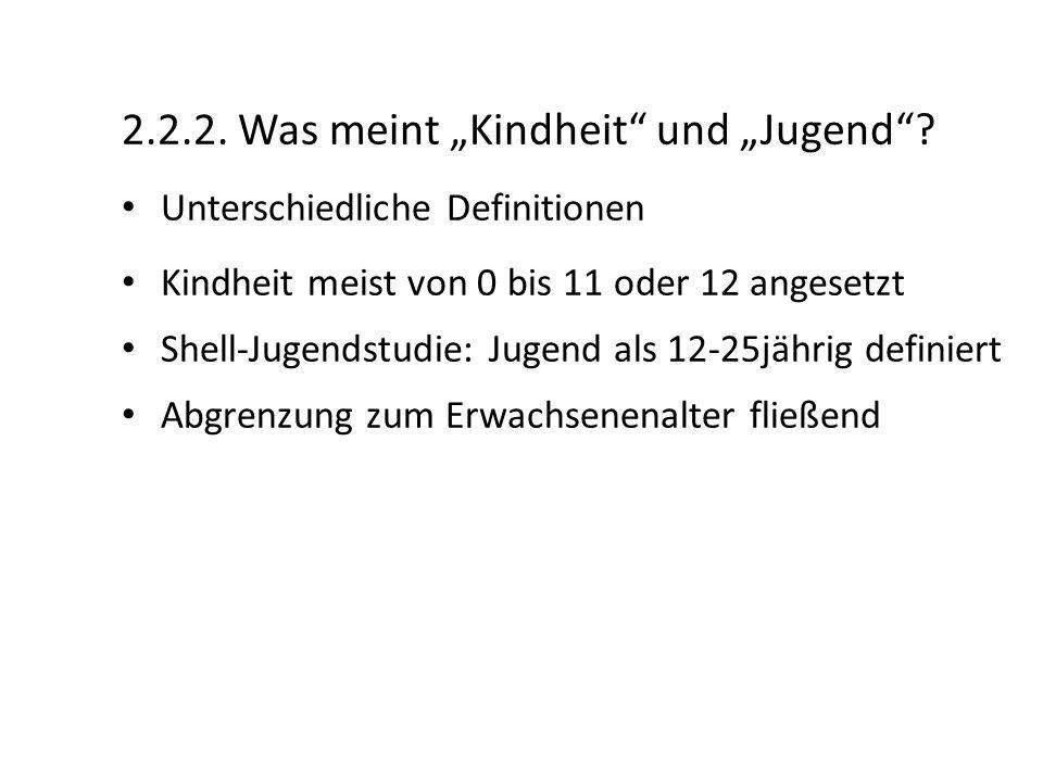 """2.2.2. Was meint """"Kindheit und """"Jugend"""