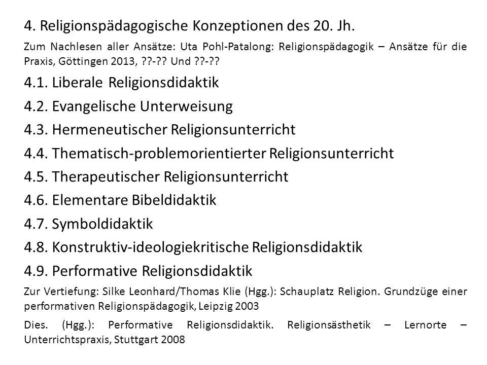 4. Religionspädagogische Konzeptionen des 20. Jh.