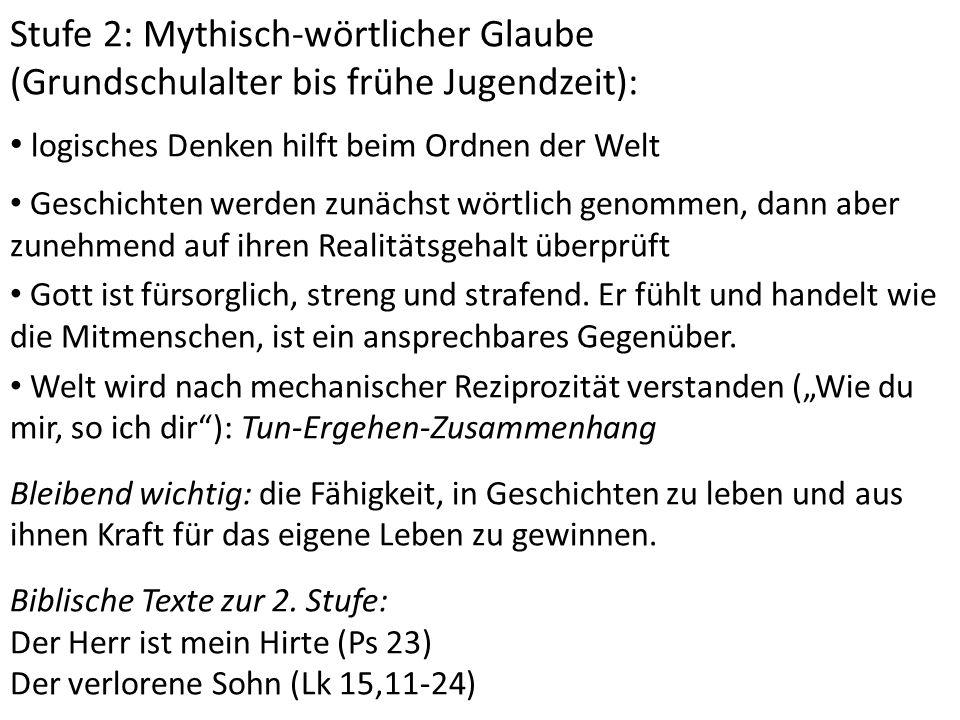 Stufe 2: Mythisch-wörtlicher Glaube