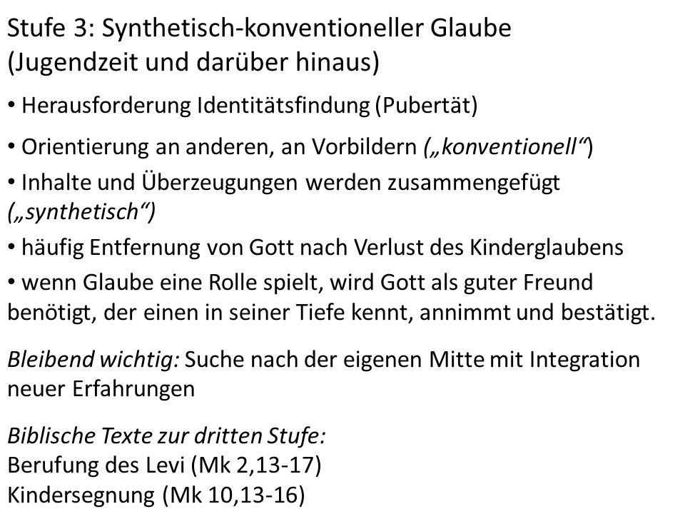 Stufe 3: Synthetisch-konventioneller Glaube