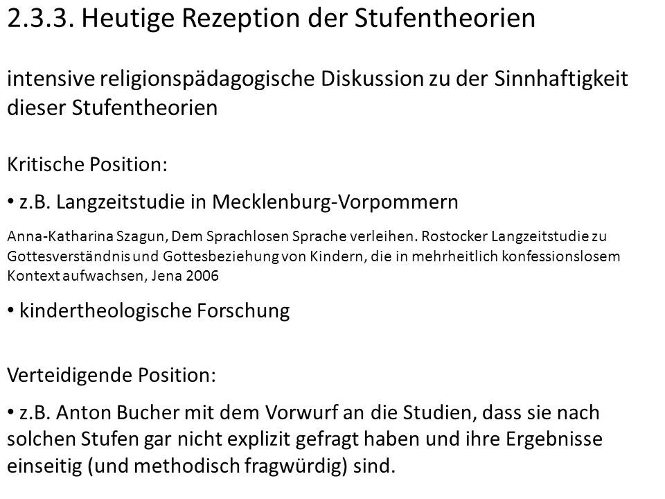 2.3.3. Heutige Rezeption der Stufentheorien