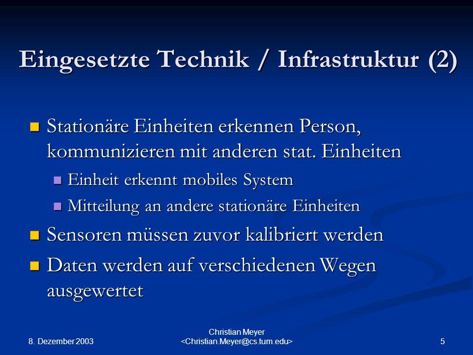 Eingesetzte Technik / Infrastruktur (2)