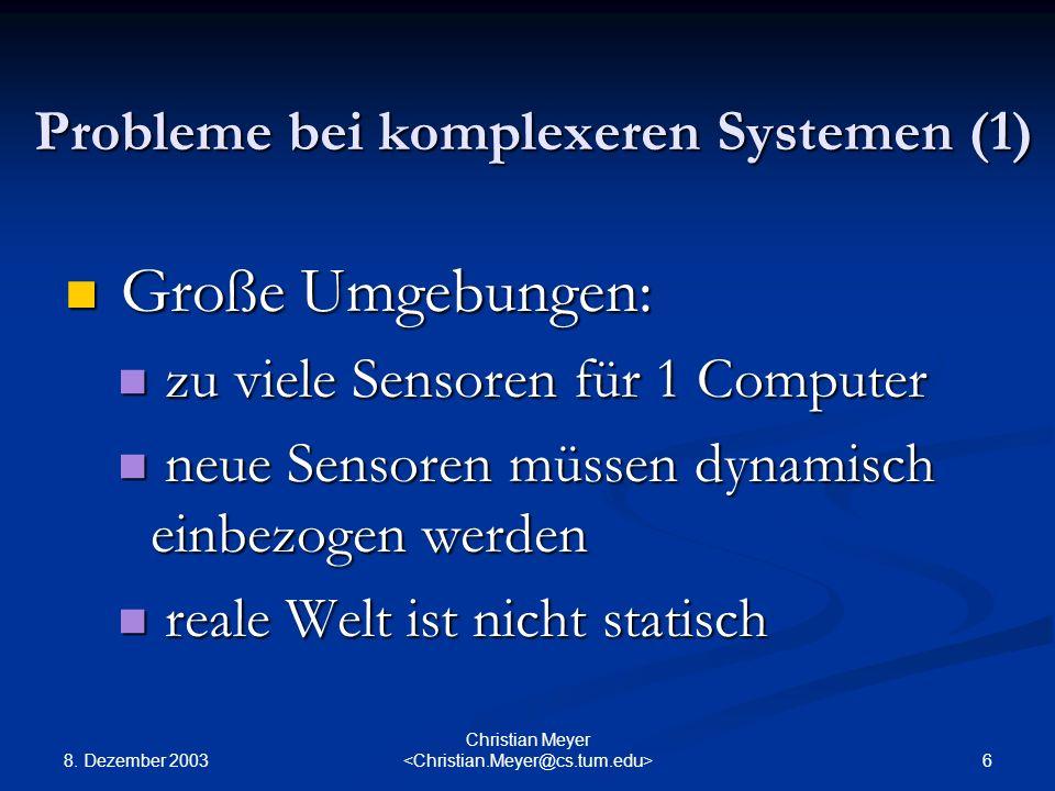 Probleme bei komplexeren Systemen (1)