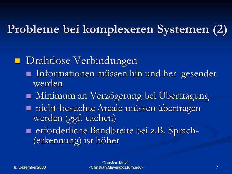 Probleme bei komplexeren Systemen (2)