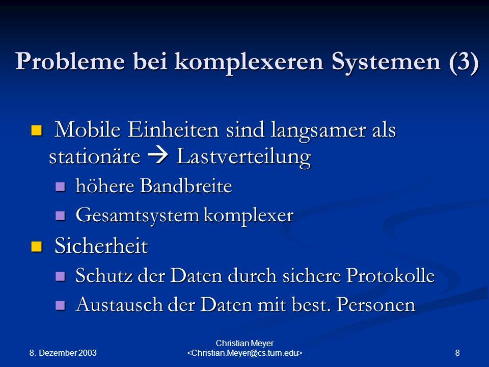 Probleme bei komplexeren Systemen (3)