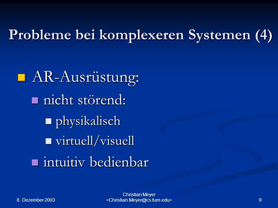 Probleme bei komplexeren Systemen (4)