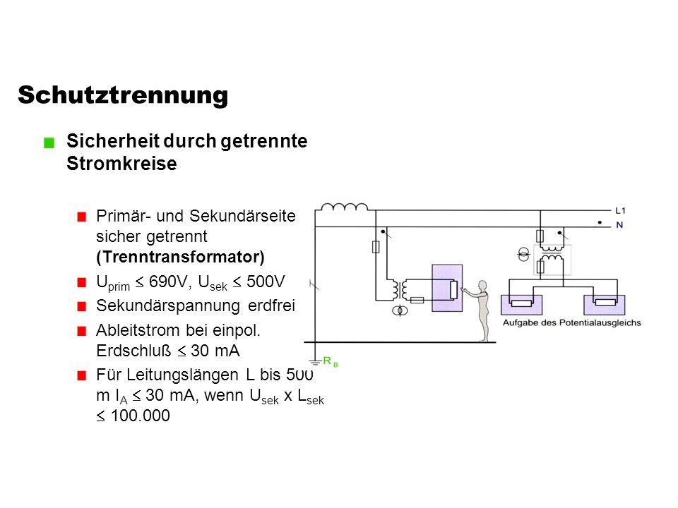 Schutztrennung Sicherheit durch getrennte Stromkreise