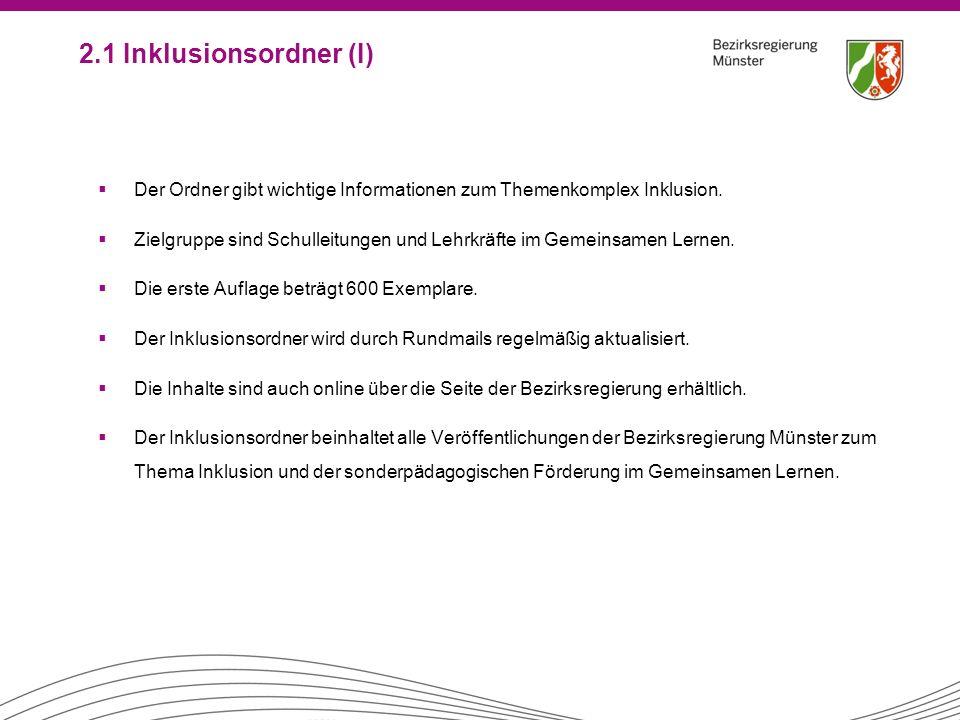 2.1 Inklusionsordner (I) Der Ordner gibt wichtige Informationen zum Themenkomplex Inklusion.