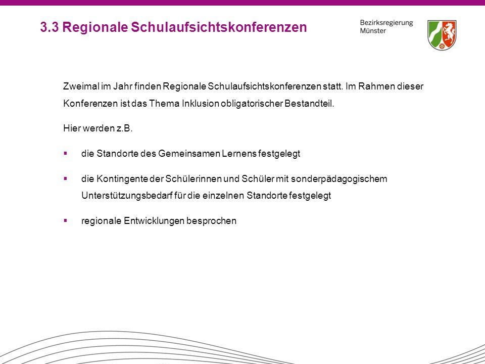 3.3 Regionale Schulaufsichtskonferenzen