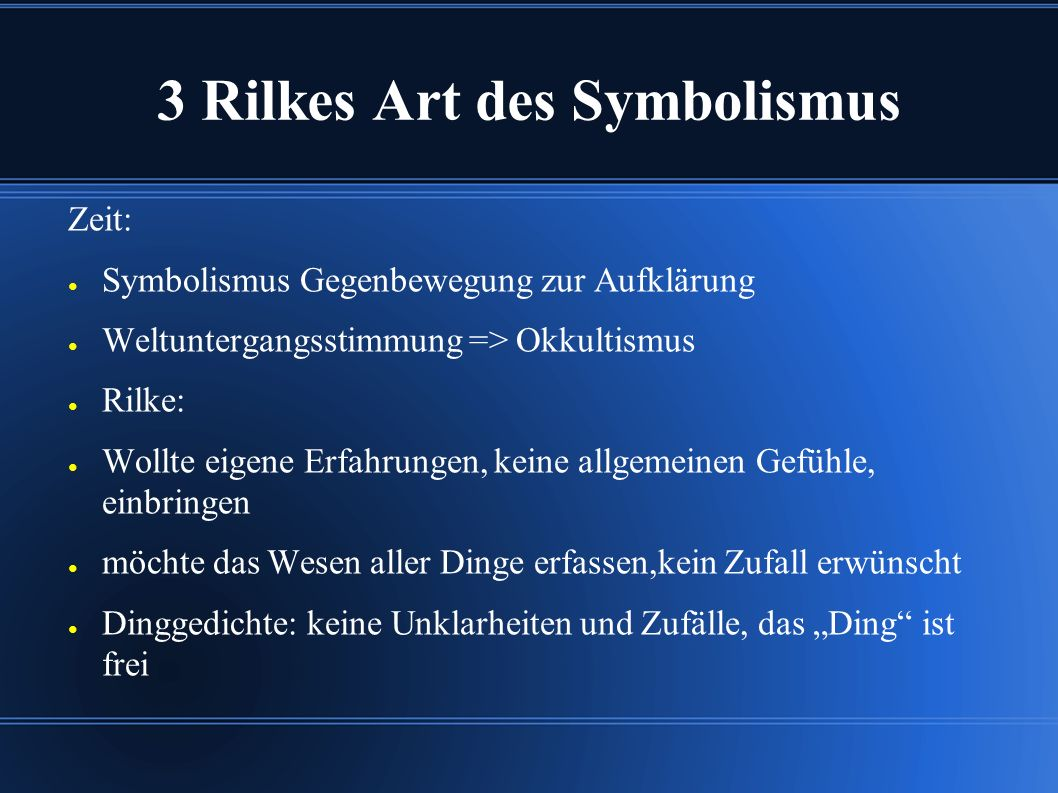 3 Rilkes Art des Symbolismus
