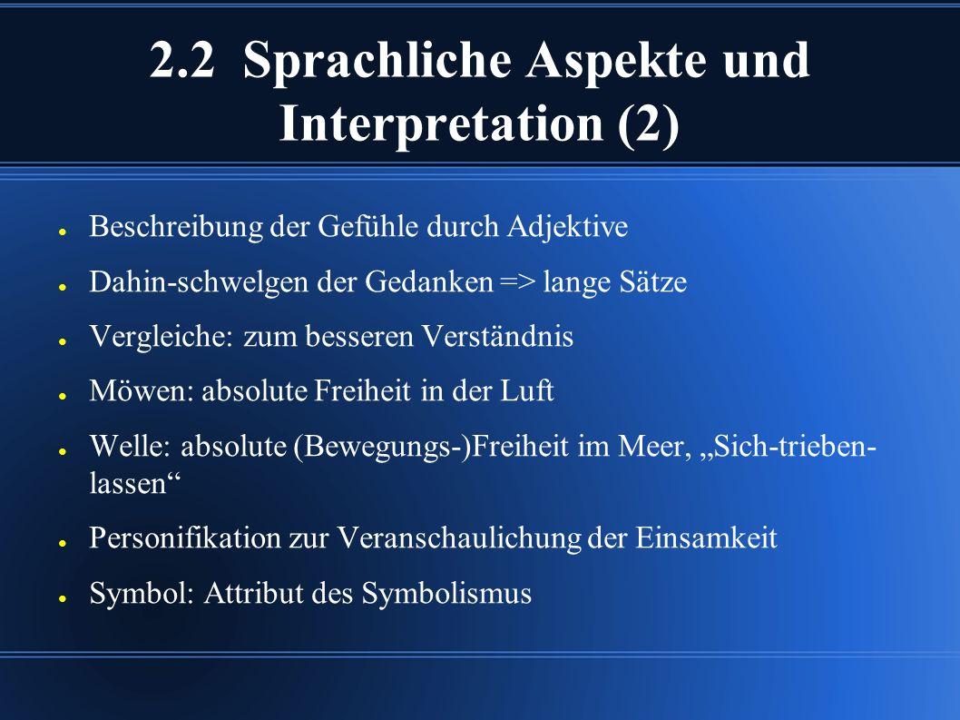 2.2 Sprachliche Aspekte und Interpretation (2)