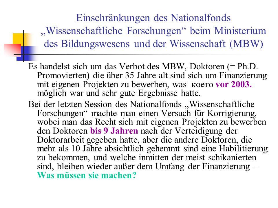 """Einschränkungen des Nationalfonds """"Wissenschaftliche Forschungen beim Ministerium des Bildungswesens und der Wissenschaft (MBW)"""