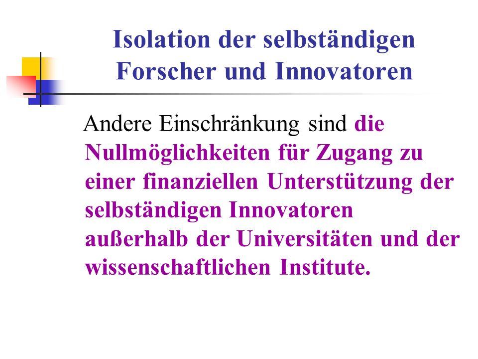 Isolation der selbständigen Forscher und Innovatoren