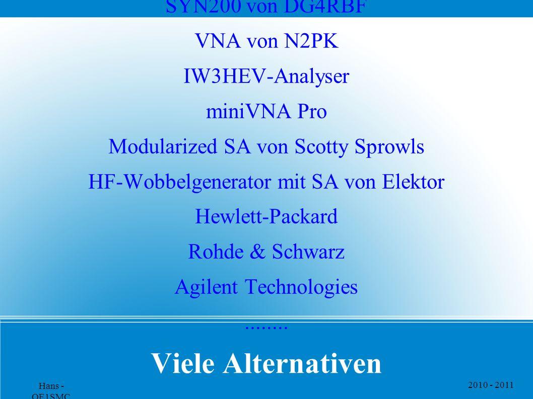 Viele Alternativen SYN200 von DG4RBF VNA von N2PK IW3HEV-Analyser