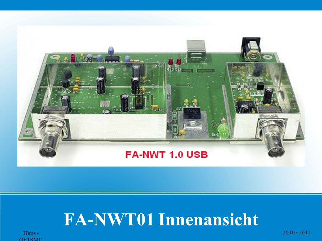 FA-NWT01 Innenansicht Hans - OE1SMC 2010 - 2011