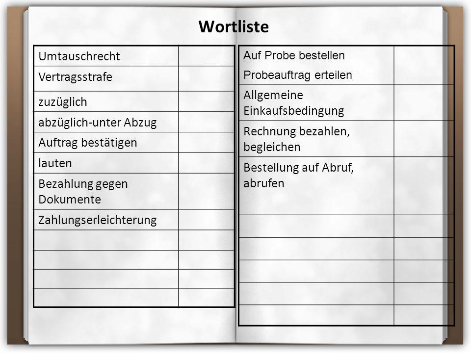 Wortliste Umtauschrecht Vertragsstrafe Allgemeine Einkaufsbedingung