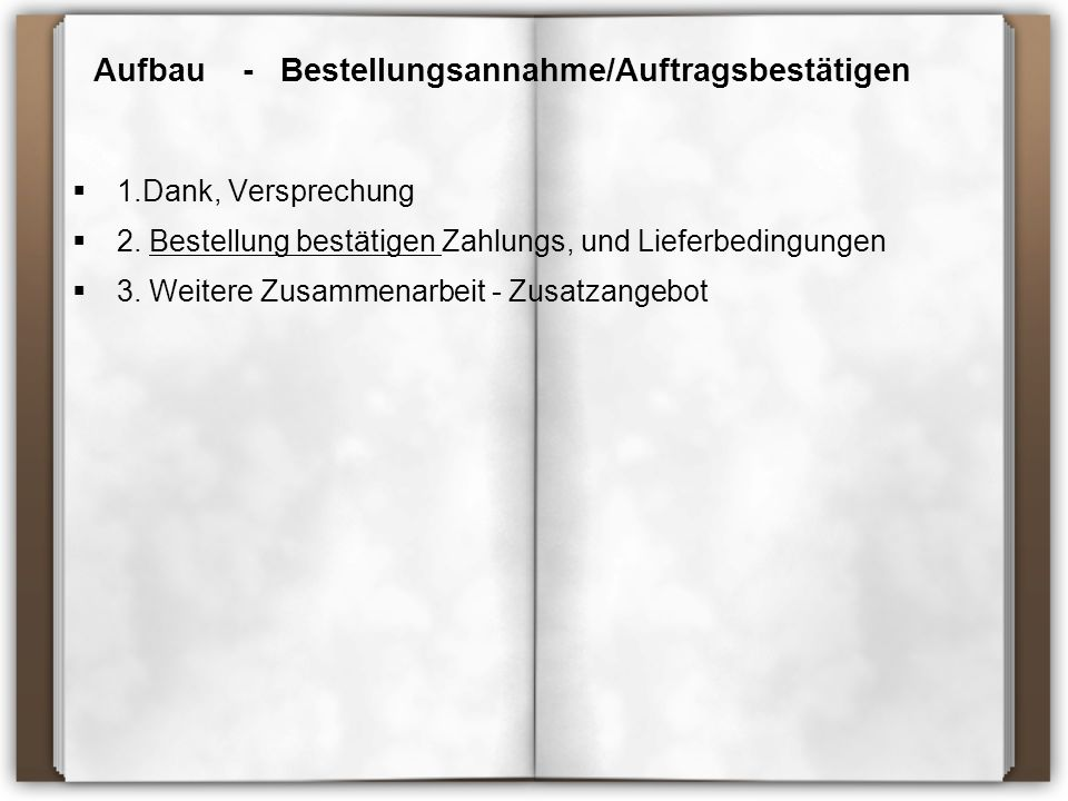 Aufbau - Bestellungsannahme/Auftragsbestätigen