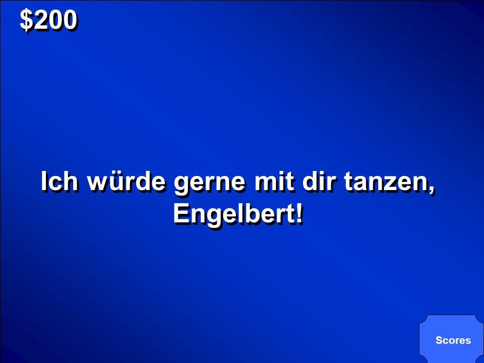Ich würde gerne mit dir tanzen, Engelbert!