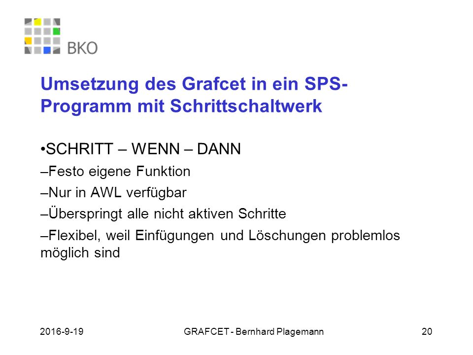 Umsetzung des Grafcet in ein SPS-Programm mit Schrittschaltwerk