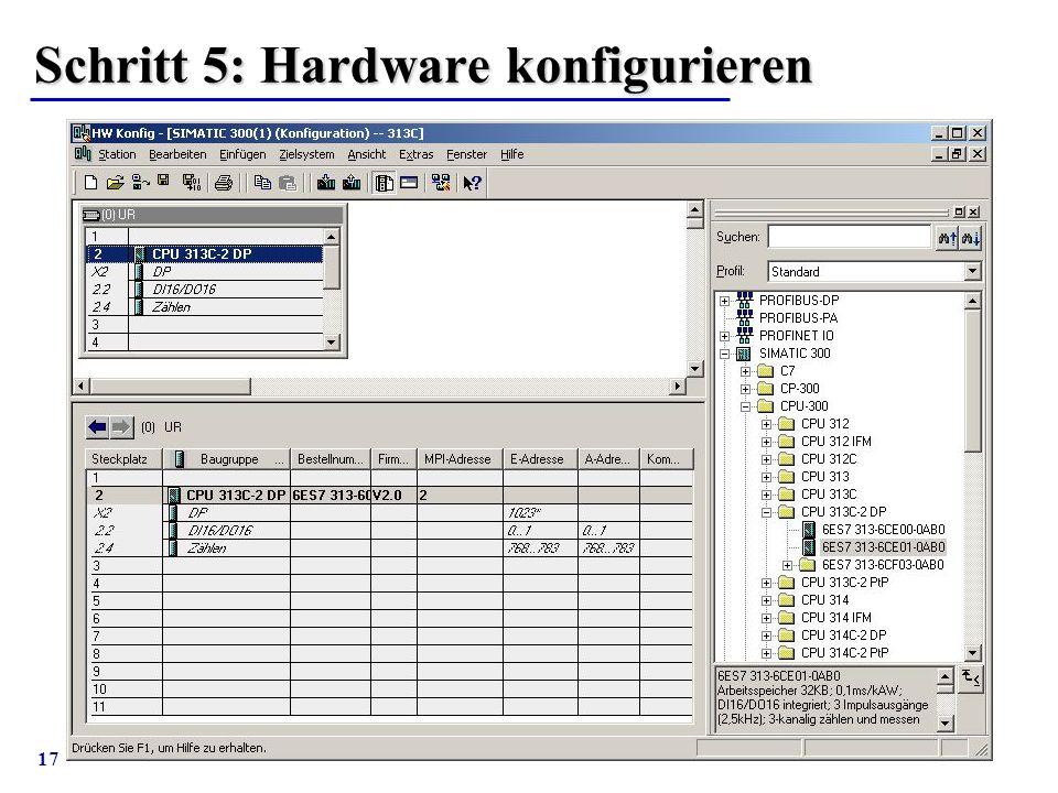 Schritt 5: Hardware konfigurieren